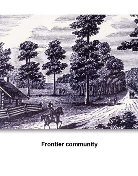 Early Efforts 03 frontier community