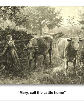 Jackson Rural 06 Mary Call the Cattle home