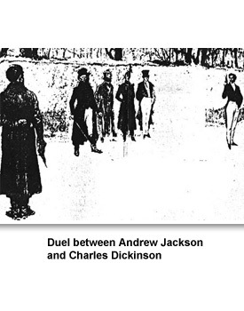 a report on andrew jacksons duel with charles dickinson