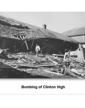 CR Clinton High 05 Bombing of Clinton